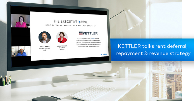KETTLER Talks Rent Deferral, Repayment & Revenue Strategy with Yardi for The Executive Brief