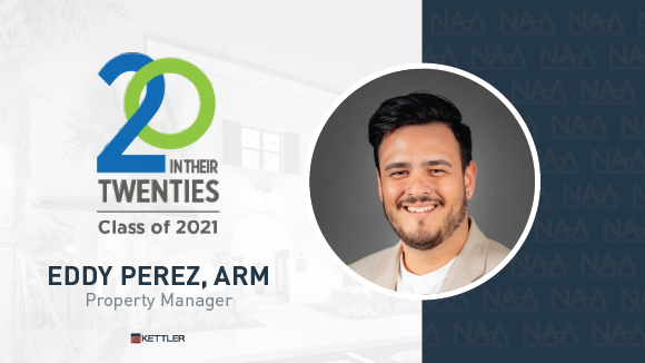 KETTLER's Eddy Perez, ARM, Honored in NAA's '20 in their Twenties' Class of 2021